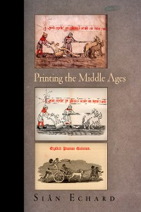 Cover Printing the Middle Ages