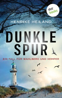 Cover Dunkle Spur: Der zweite Fall für Kemper & Wahlberg