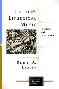 Cover Luther's Liturgical Music