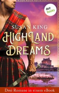Cover Highland Dreams - Drei Romane in einem eBook