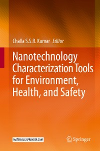 Cover Nanotechnology Characterization Tools for Environment, Health, and Safety