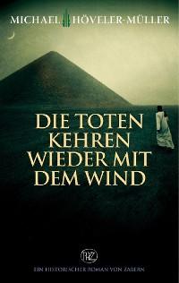 Cover Die Toten kehren wieder mit dem Wind