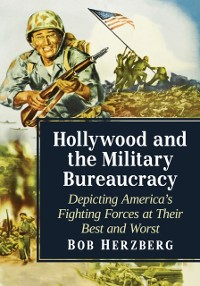Cover Hollywood and the Military Bureaucracy