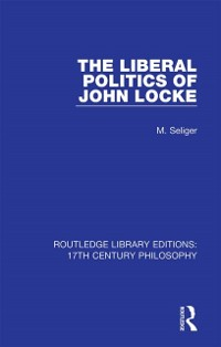 Cover Liberal Politics of John Locke