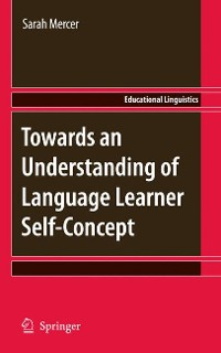 Cover Towards an Understanding of Language Learner Self-Concept