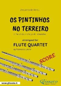 Cover Os Pintinhos no Terreiro - Flute Quartet SCORE