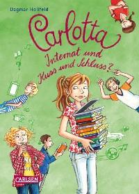 Cover Carlotta 8: Carlotta – Internat und Kuss und Schluss?