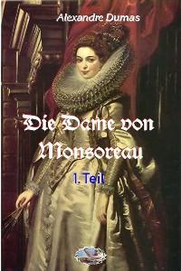 Cover Die Dame von Monsoreau, 1. Teil