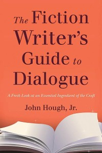Cover The Fiction Writer's Guide to Dialogue