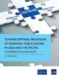 Cover Toward Optimal Provision of Regional Public Goods in Asia and the Pacific