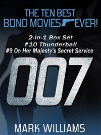 Cover The Ten Best Bond Movies...Ever! 2-in-1 Box Set: #10 Thunderball and #9 On Her Majesty's Secret Service