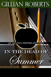 Cover In the Dead of Summer (An Amanda Pepper Mystery, #6)