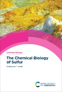 Cover The Chemical Biology of Sulfur