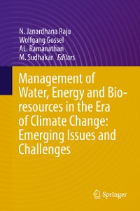 Cover Management of Water, Energy and Bio-resources in the Era of Climate Change: Emerging Issues and Challenges