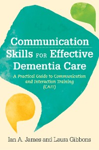 Cover Communication Skills for Effective Dementia Care
