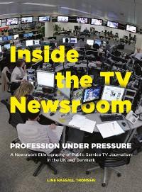 Cover Inside the TV Newsroom
