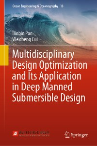 Cover Multidisciplinary Design Optimization and Its Application in Deep Manned Submersible Design