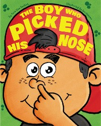Cover The Boy Who Picked His Nose