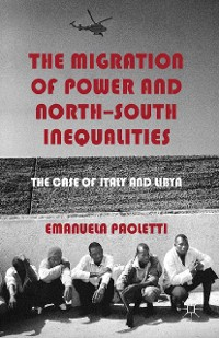 Cover The Migration of Power and North-South Inequalities