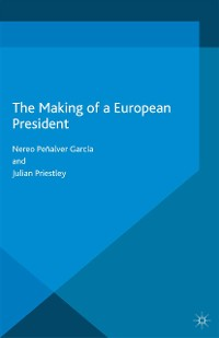 Cover The Making of a European President
