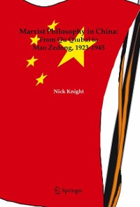 Cover Marxist Philosophy in China : From Qu Qiubai to Mao Zedong, 1923-1945