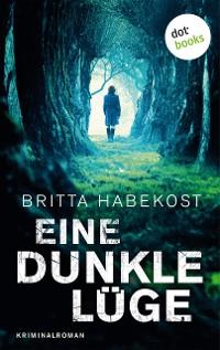 Cover Eine dunkle Lüge - Der zweite Fall für Jelene Bahl