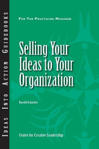 Cover Selling Your Ideas to Your Organization