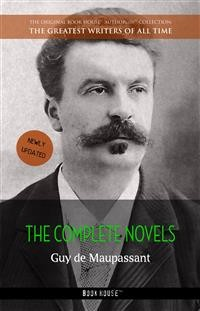 Cover Guy de Maupassant: The Complete Novels