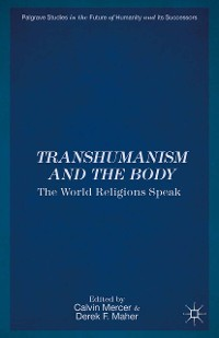 Cover Transhumanism and the Body