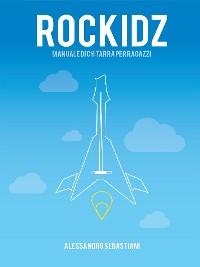 Cover Rockidz. Manuale di chitarra per ragazzi