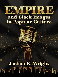 Cover Empire and Black Images in Popular Culture
