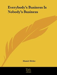 Cover Everybody's Business is Nobody's Business