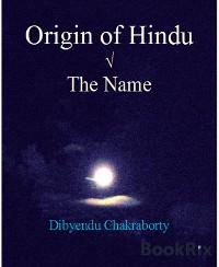 Cover Origin of Hindu  √ The Name