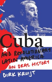 Cover Cuba and Revolutionary Latin America