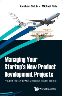 Cover Managing Your Startup's New Product Development Projects