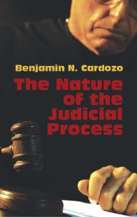 Cover The Nature of the Judicial Process