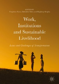 Cover Work, Institutions and Sustainable Livelihood