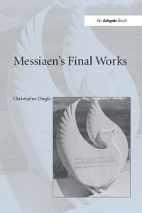 Cover Messiaen's Final Works