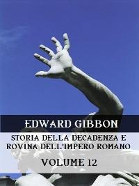 Cover Storia della decadenza e rovina dell'Impero Romano Volume 12