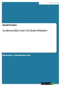 Cover Lexikonartikel zum Dreikaiserbündnis