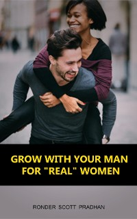 Cover Grow With Your Man