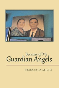 Cover Because of My Guardian Angels