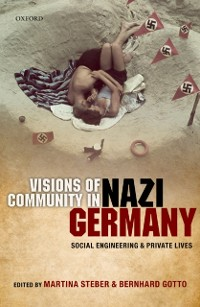 Cover Visions of Community in Nazi Germany