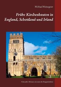 Cover Frühe Kirchenbauten in England, Schottland und Irland