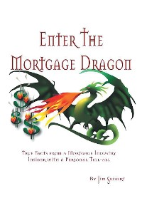 Cover Enter the Mortgage Dragon