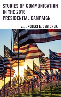 Cover Studies of Communication in the 2016 Presidential Campaign