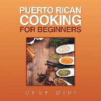Cover Puerto Rican Cooking for Beginners