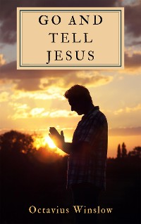 Cover Go and Tell Jesus
