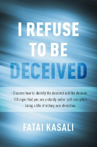 Cover I Refuse to be Deceived