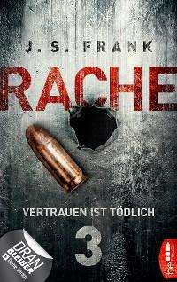 Cover RACHE - Vertrauen ist tödlich